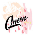 queen abstract for t-shirt vector image vector image