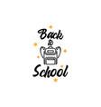 school quote lettering typography vector image