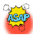 asap colorful speech bubble with lightning comic vector image