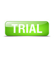 trial green square 3d realistic isolated web vector image vector image