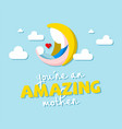 you re an amazing mother moon cloud background vec vector image