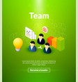 team poster of isometric color design vector image vector image