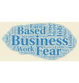 The Home Based Business Phobia An Analysis text vector image vector image