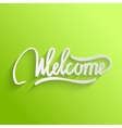 Welcome lettering Greeting Card vector image