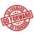 go forward round red grunge stamp vector image