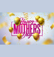 happy mothers day greeting card design with gold vector image