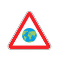 earth warning sign red planet hazard attention vector image