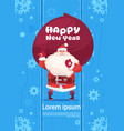 santa claus with gift sack on happy new year vector image vector image