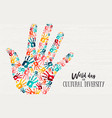 cultural diversity day diverse hand concept card vector image
