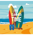 its summer time card vector image vector image