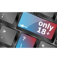 only 18 plus button on keyboard with soft focus vector image