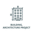 buildingarchitecture project line icon vector image vector image