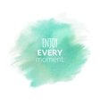 Enjoy Every Moment motivation watercolor poster vector image vector image