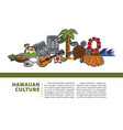 hawaiian culture promotional informative banner vector image vector image