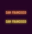 neon name of san francisco city in usa vector image