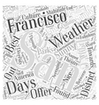 san francisco weather Word Cloud Concept vector image vector image