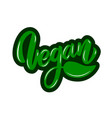 vegan lettering phrase on white background design vector image vector image