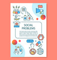 social problems poster template layout vector image