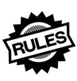 rules black stamp vector image