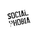 social phobia rubber stamp vector image vector image