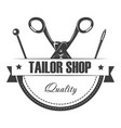 tailor shop of high quality emblem with equipment vector image vector image