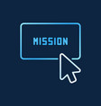 click on mission button colored line icon vector image vector image