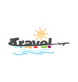 creative travel typography logo design image vector image