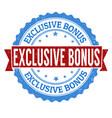 exclusive bonus stamp vector image