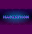 hackathon retrowave style banner neon tech vector image vector image