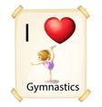 I love gymnastics vector image vector image