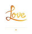 Romantic greeting card with typography elements vector image vector image