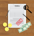 taxes paid concept vector image vector image