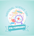 28 february national science day vector image vector image