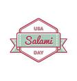 usa salami day greeting emblem vector image vector image