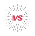 versus style vs symbol with sunburst battle vector image vector image