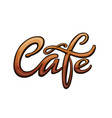 cafe title for signboard vector image vector image