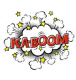 ka-boom phrase in speech bubble comic text bubble vector image vector image