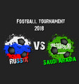 soccer game russia vs saudi arabia vector image
