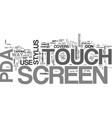 A pda has a touch screen rather than plain screen vector image