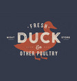 duck meat poster for butchery meat shop vector image