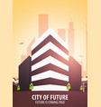 flat style modern city houses building of future vector image vector image