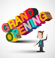 Grand Opening Colorful 3D Title with Man Isolated vector image