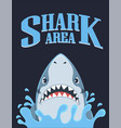 shark area poster dangerous ocean and marine fish vector image vector image