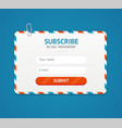 subscribe to newsletter form vector image vector image