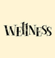 wellness spa lettering vector image vector image