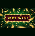 you win text over color golden confetti vector image vector image