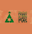 green christmas card recycle symbol pine tree vector image vector image