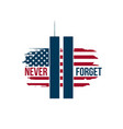 911 patriot day card with twin towers on american vector image vector image