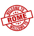 welcome to rome red stamp vector image vector image