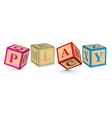Word PLAY written with alphabet blocks vector image vector image